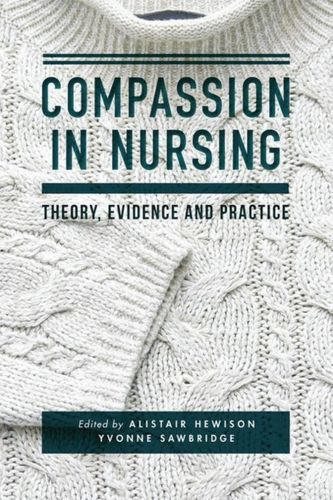 9781137443694 Compassion in Nursing
