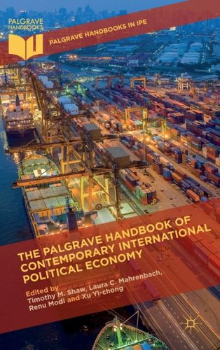 9781137454423 Palgrave Handbook of Contemporary International Political Economy