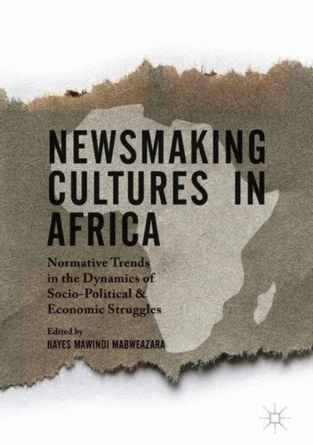 9781137541086 Newsmaking Cultures in Africa
