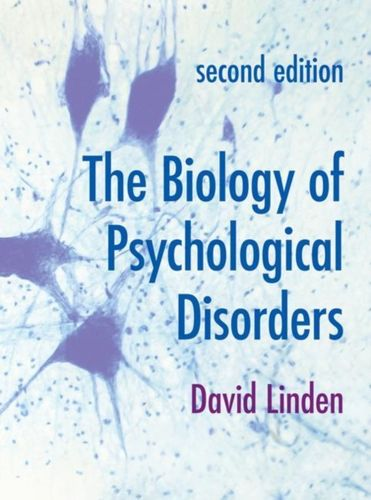 9781137610416 Biology of Psychological Disorders