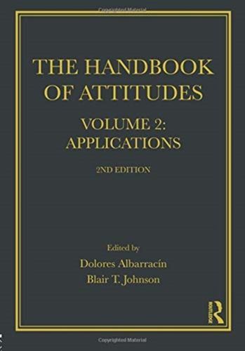 9781138037052 Handbook of Attitudes, Volume 2: Applications