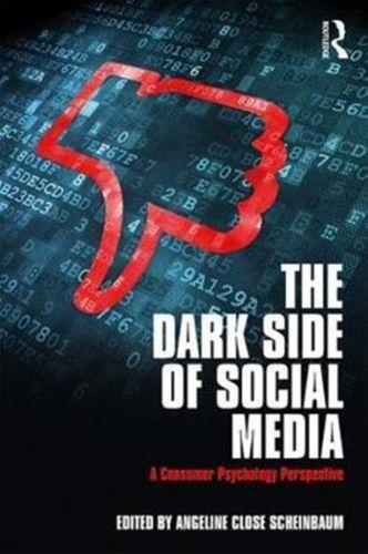 9781138052567 Dark Side of Social Media