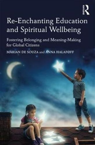 9781138095687 Re-Enchanting Education and Spiritual Wellbeing