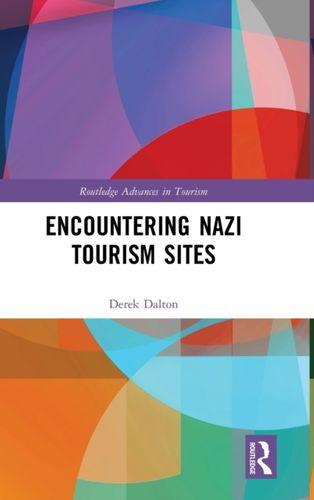 9781138097339 Encountering Nazi Tourism Sites