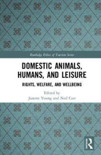 9781138209275 Domestic Animals, Humans, and Leisure