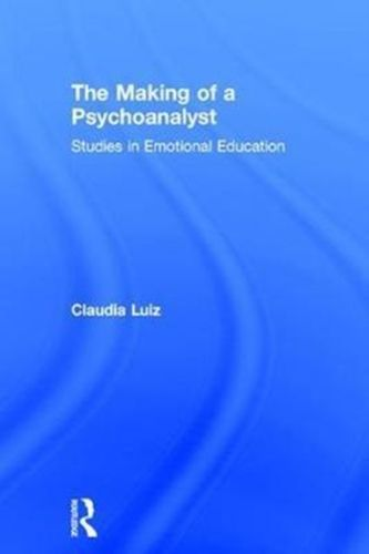 9781138220805 Making of a Psychoanalyst