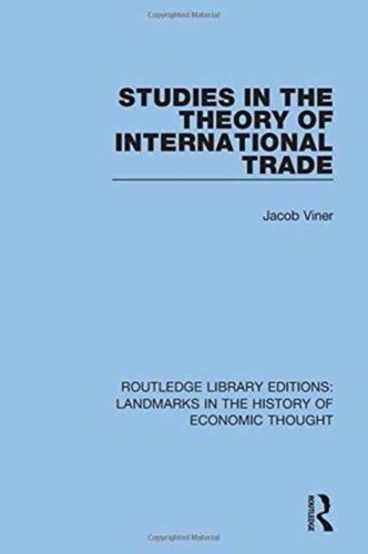 9781138221734 Studies in the Theory of International Trade
