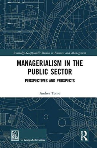 9781138313347 Managerialism in the Public Sector
