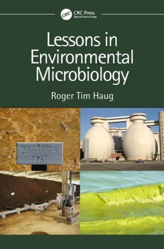 9781138336582 Lessons in Environmental Microbiology
