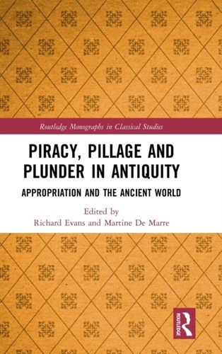 9781138341005 Piracy, Pillage, and Plunder in Antiquity