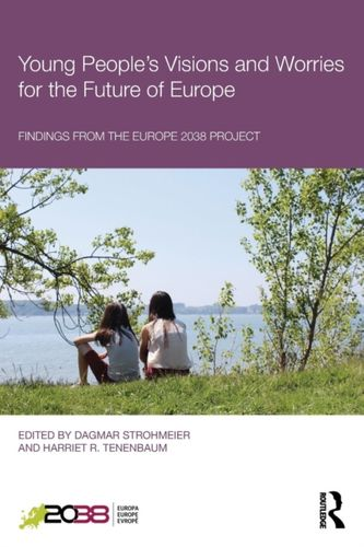 9781138574519 Young People's Visions and Worries for the Future of Europe