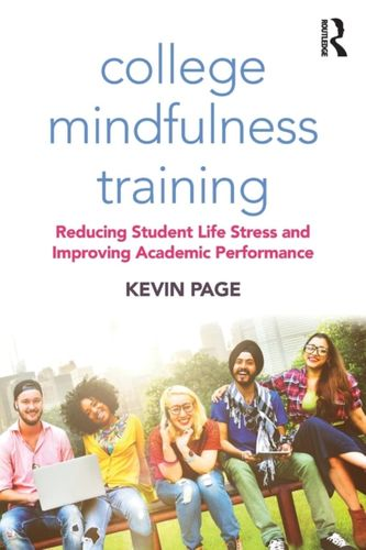 9781138584259 College Mindfulness Training