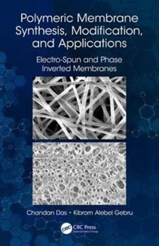9781138585799 Polymeric Membrane Synthesis, Modification, and Applications
