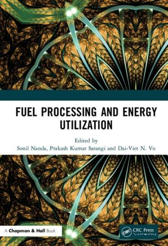 9781138593206 Fuel Processing and Energy Utilization