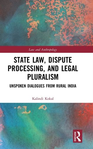 9781138625211 State Law, Dispute Processing And Legal Pluralism