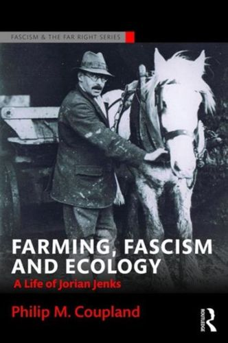9781138688629 Farming, Fascism and Ecology