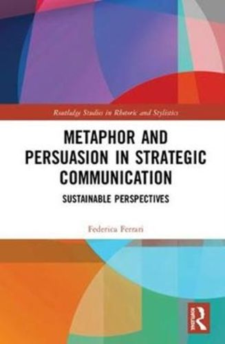 9781138732414 Metaphor and Persuasion in Strategic Communication