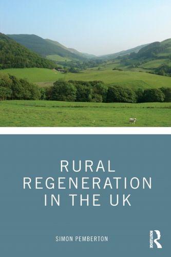 9781138908352 Rural Regeneration in the UK