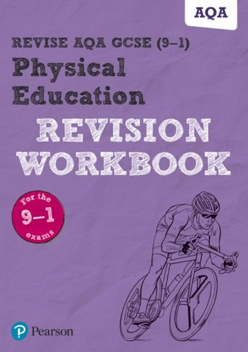 9781292204833 Revise AQA GCSE (9-1) Physical Education Revision Workbook