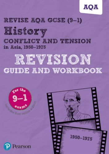 9781292242972 Revise AQA GCSE (9-1) History Conflict and tension in Asia, 1950-1975 Revision Guide and Workbook