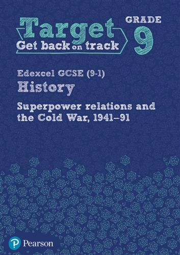 9781292245263 Target Grade 9 Edexcel GCSE (9-1) History Superpower Relations and the Cold War 1941-91 Workbook