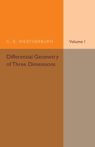 9781316603840 Differential Geometry of Three Dimensions