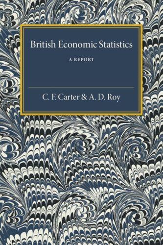 9781316603888 British Economic Statistics