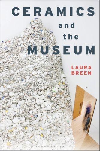 9781350047822 Ceramics and the Museum