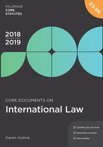 9781352003291 Core Documents on International Law 2018-19