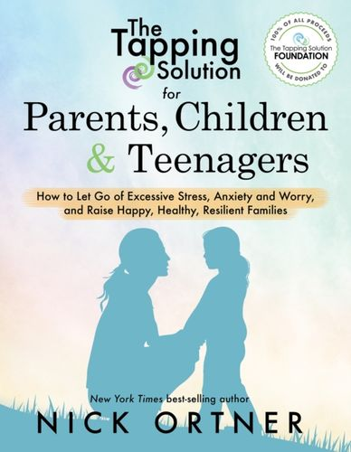 9781401956066 Tapping Solution for Parents, Children & Teenagers