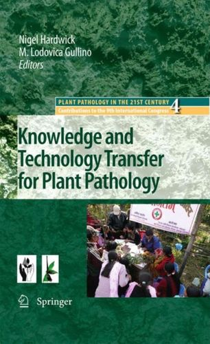 9781402089336 Knowledge and Technology Transfer for Plant Pathology