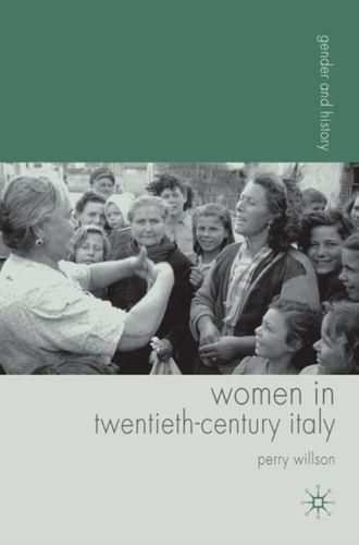 9781403995186 Women in Twentieth-Century Italy