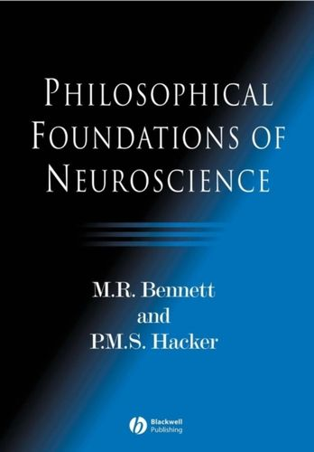 9781405108386 Philosophical Foundations of Neuroscience