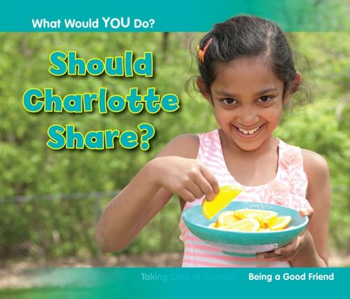 9781406253368 Should Charlotte Share?