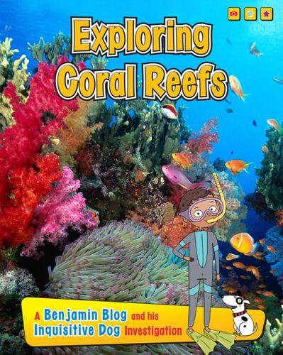 9781406271157 Exploring Coral Reefs