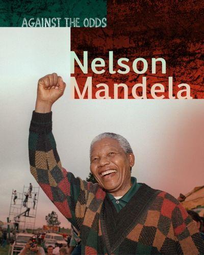 9781406297539 Nelson Mandela