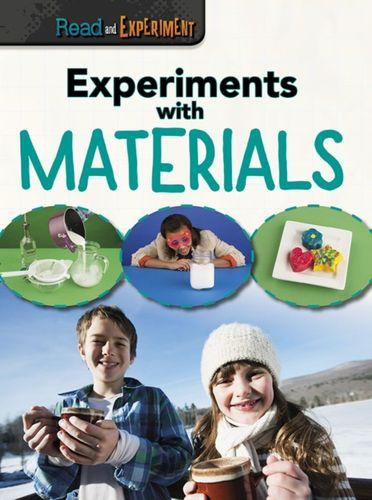 9781406297935 Experiments with Materials