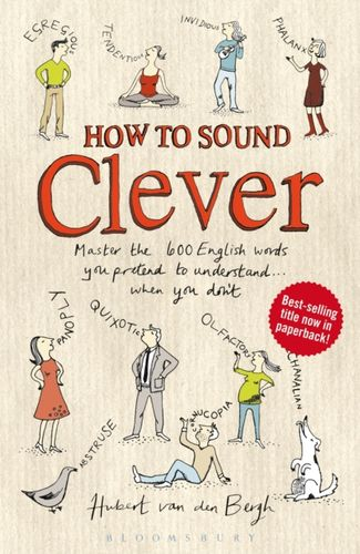 9781408194560 How to Sound Clever