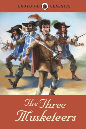 9781409313557 Ladybird Classics: The Three Musketeers