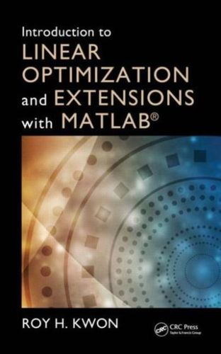 9781439862636 Introduction to Linear Optimization and Extensions with MATLAB (R)