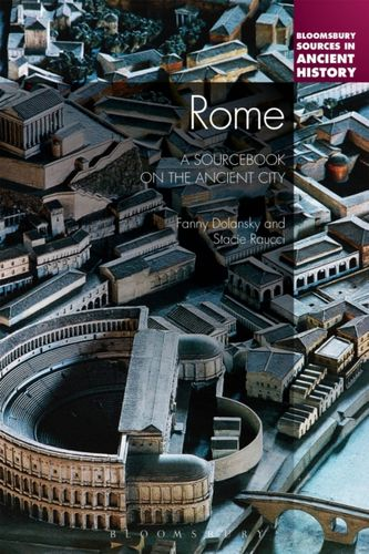 9781441194190 Rome: A Sourcebook on the Ancient City