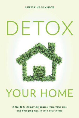 9781442277205 Detox Your Home