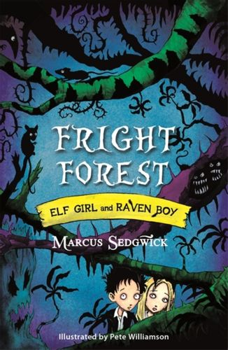 9781444004854 Elf Girl and Raven Boy: Fright Forest