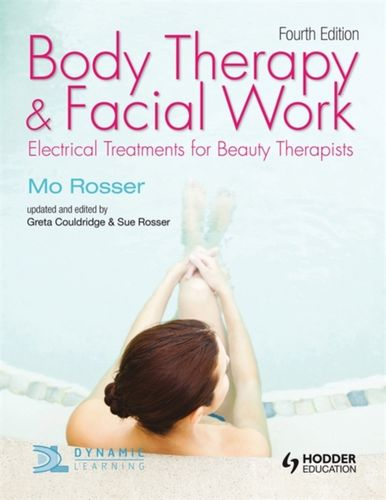 9781444137453 Body Therapy and Facial Work: Electrical Treatments for Beauty Therapists, 4th Edition