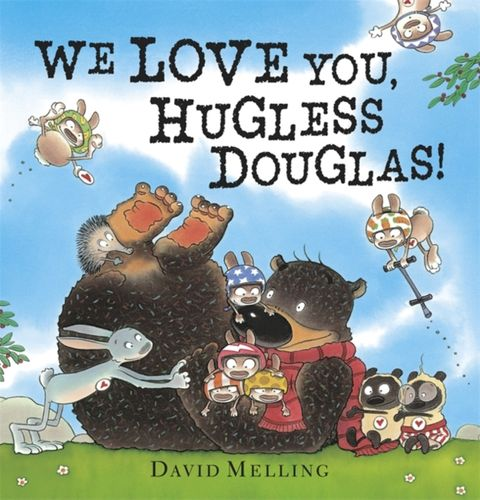 9781444948899 We Love You, Hugless Douglas!