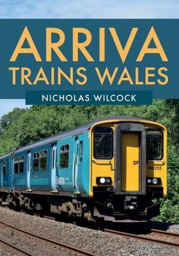 9781445681993 Arriva Trains Wales
