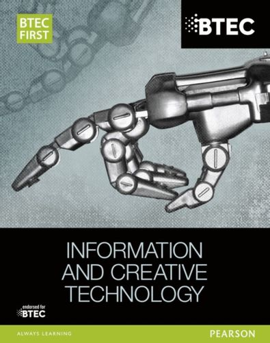 9781446901878 BTEC First in Information and Creative Technology Student Book