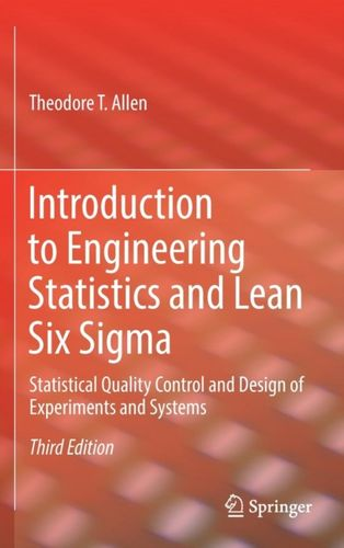 9781447174196 Introduction to Engineering Statistics and Lean Six Sigma