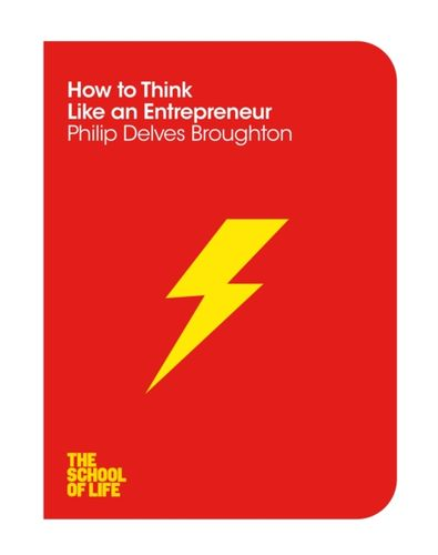 9781447293354 How to Think Like an Entrepreneur