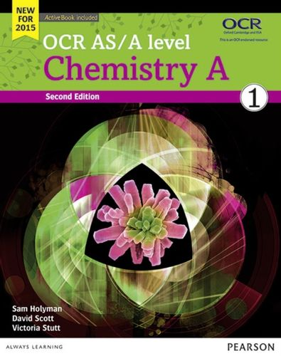 9781447990789 OCR AS/A level Chemistry A Student Book 1 + ActiveBook